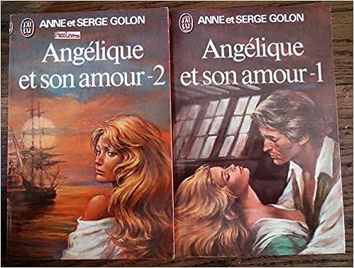 Angélique Et Son Amour Tomes 1 2 Anne Et Serge Golon