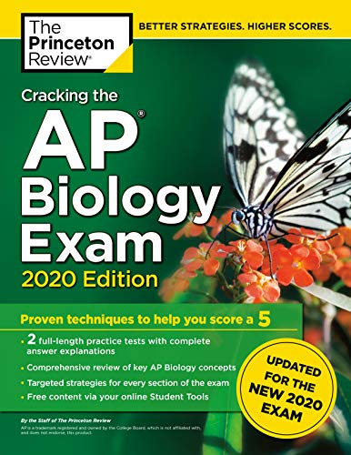 Cracking the AP Biology Exam, 2020 Edition: Practice Tests & Prep for the NEW 2020 Exam (College Tes