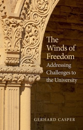 The Winds of Freedom: Addressing Challenges to the University by Casper Prof. Gerhard (2014-02-25) Hardcover