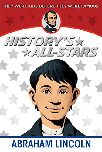 Abraham lincoln historys all stars kindle edition by augusta abraham lincoln historys all stars by stevenson augusta fandeluxe Gallery