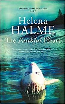 The Faithful Heart: Volume 2 por Helena Halme