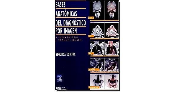Bases anatómicas del diagnóstico por imagen (Spanish Edition ...
