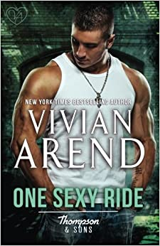 One Sexy Ride (Thompson & Sons) (Volume 2) by Vivian Arend (2014-06-20)