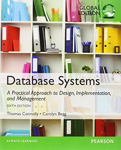 Database Systems: A Practical Approach to Design, Implementation, and Management: Global Edition by Thomas Connolly (26-Sep-2014) Paperback