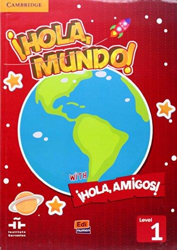 ¡Hola, Mundo!, ¡Hola, Amigos! Level 1 Student's Book plus CD-ROM (Spanish Edition)