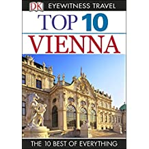 Top 10 Vienna (EYEWITNESS TOP 10 TRAVEL GUIDES)