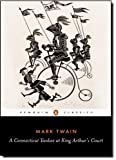 A Connecticut Yankee in King Arthur's Court (Penguin Classics) by Twain, Mark(February 28, 1972) Paperback