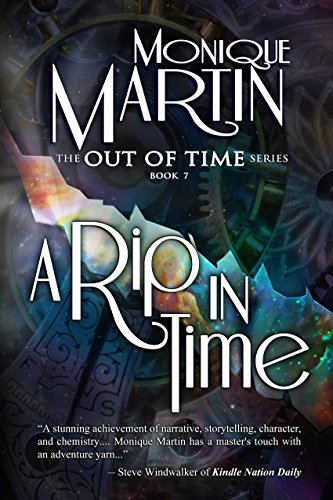 Amazon A Rip In Time Out Of Time 7 Ebook Monique Martin