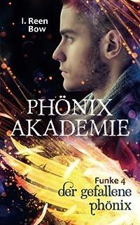 Phönixakademie - Funke 4: Der gefallene Phönix (Fantasy-Serie)