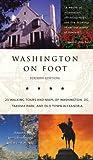 Washington on Foot, Alvin R. McNeal, 1588341151