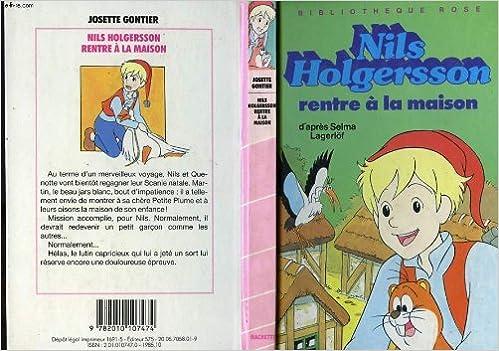Amazon Fr Nils Holgersson Rentre A La Maison Bibliotheque