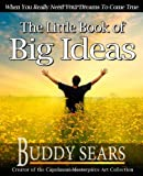 The Little Book of Big Ideas, Buddy Sears, 1456583921