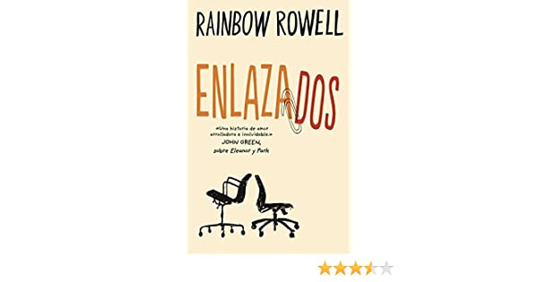 Amazon.com: Enlazados (Spanish Edition) eBook: Rainbow Rowell: Kindle Store