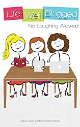 No Laughing Allowed (Life Well Blogged)