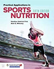 Practical Applications in Sports Nutrition ,Ed. :5