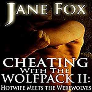 Hotwife Meets the Werewolves Audiobook