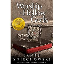 Worship of Hollow Gods (Leaving Home Trilogy Book 1)