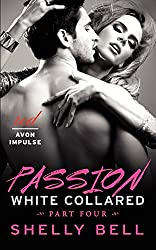 White Collared Part Four: Passion (Benediction)