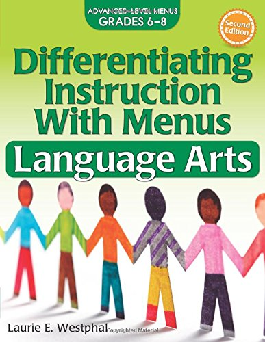 Differentiating Instruction with Menus: Language Arts (Grades 6-8) (2nd ed.)