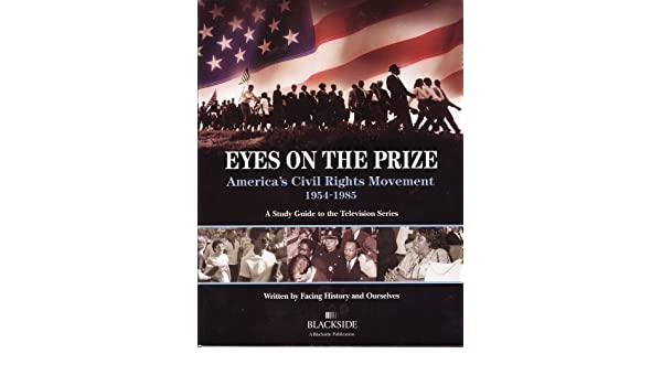 eyes on the prize america s civil rights movement 1954 1985 a rh amazon com eyes on the prize study guide pdf eyes on the prize study guide