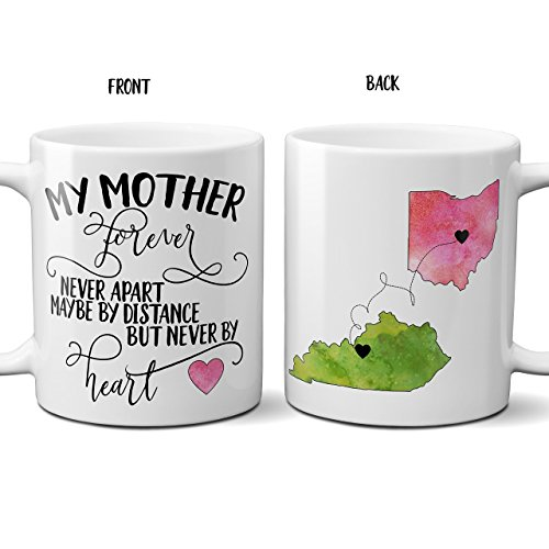 - Mothers Day Gift Coffee Mug My Mother Forever Never Apart Long Distance State Cup Gift for Mom