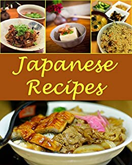 Japanese japanese recipes the very best japanese cookbook japanese japanese recipes the very best japanese cookbook japanese recipes japanese cookbook forumfinder Images
