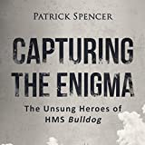 img - for Capturing the Enigma: The Unsung Heroes of HMS Bulldog book / textbook / text book