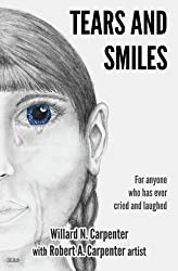 Tears and Smiles: For anyone who has ever cried and laughed.