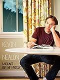 Kevin Nealon: Whelmed...But Not Overly