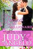 Tamed by the Billionaire (The BAD BOY BILLIONAIRES Series Book 1)