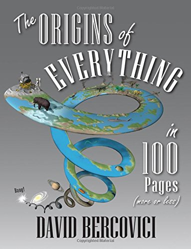 Download The Origins of Everything in 100 Pages (More or Less) ebook