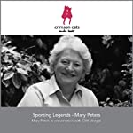 Sporting Legends - Mary Peters | Cliff Morgan