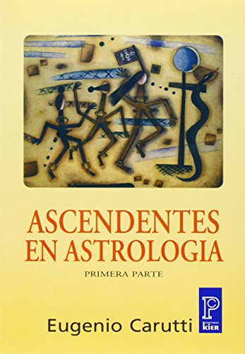 Ascendentes en astrologia / Ascendants in Astrology (Spanish Edition)
