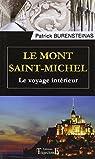 Le Mont Saint-Michel - Le voyage intérieur par Burensteinas