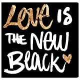 The Oliver Gal Artist Co. ''Love Is The New Black'' Canvas Art, 43'' x 43''