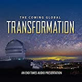 img - for The Coming Global Transformation: An End Times Audio Presentation 3-CD Set book / textbook / text book