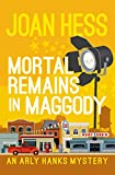 Mortal Remains in Maggody (The Arly Hanks Mysteries)