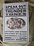 Speak Out in Thunder Tones, Dorothy Sterling, 0385019092
