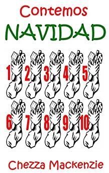 Contamos Navidad: Aprender a Contar Hasta 10 (Spanish Edition), Chezza