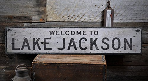 Welcome to LAKE JACKSON - Custom LAKE JACKSON, TEXAS US City, State Distressed Wooden Sign - 11.25 x 60 Inches