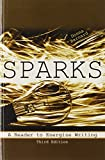 Sparks : A Reader to Energize Writing, Barnard, Donna, 1465209638
