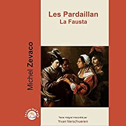 La Fausta (Les Pardaillan 3)