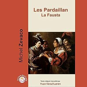 La Fausta (Les Pardaillan 3) | Livre audio