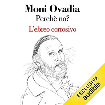 Moni Ovadia – Perché no? L'ebreo corrosivo (2019) mp3 - 320kbps