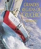 Grandes Regatas de Cruceros del Mundo (Spanish Edition)
