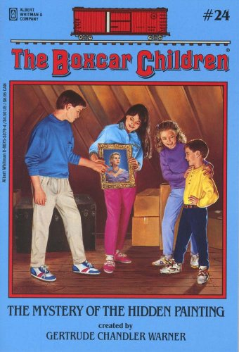 The Mystery of the Hidden Painting - Book #24 of the Boxcar Children