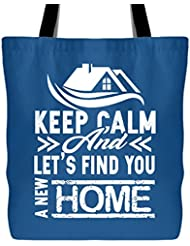 Real Estate Handbags - Keep Calm And Let's Find You A New Home Tote Bag