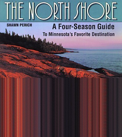 The North Shore: A Four Season Guide to Minnesota's Favorite Destination by Shawn Perich - North Shore Shopping Mall