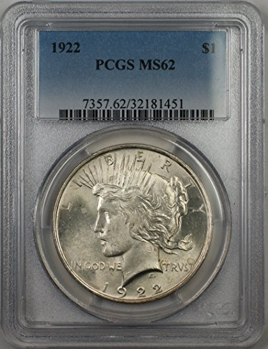 1922 Peace Silver Dollar Coin $1 PCGS MS-62 (1L)