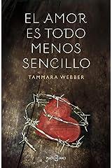 El amor es todo menos sencillo (Spanish Edition) Paperback
